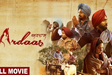 Download Ardaas Karaan Full Movie In HD 720p/1080p | Download In Panjabi Hindi Tamil Telugu Kannada