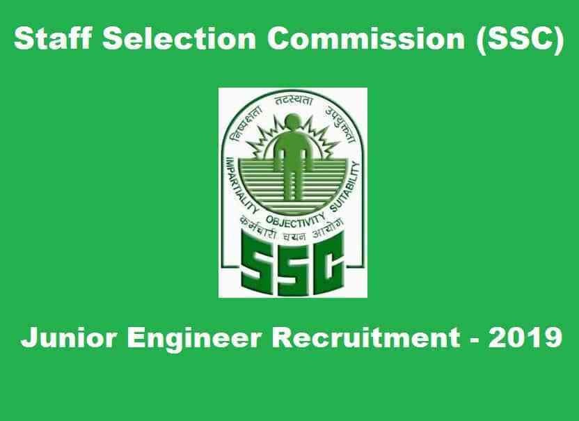 SSC Junior Engineer Recruitment 2019 | Civil Mechanical Electrical Branch