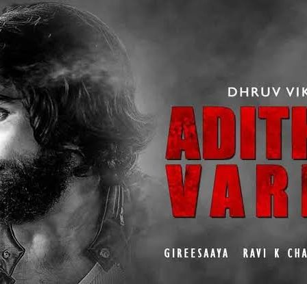 Adithya Varma full movie download | Download in Tamil, Hindi, Eng, Kannada dual audio
