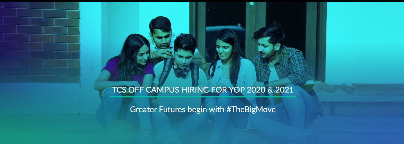 TCS Off-Campus Hiring - Year of Passing 2020 and 2021